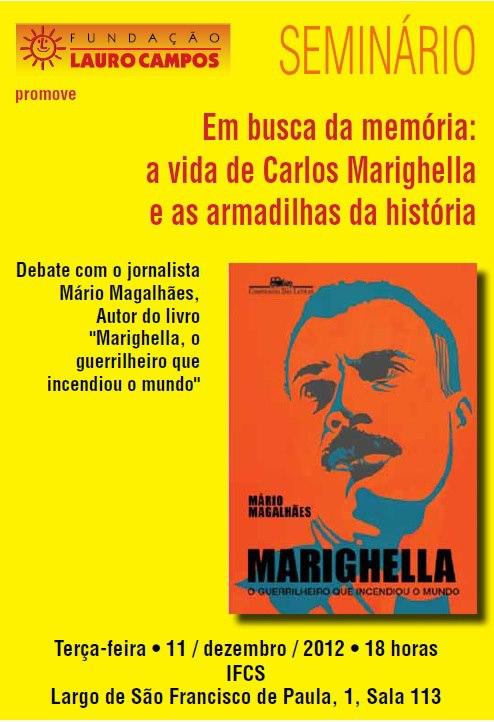 Seminário Em busca da memória: Vida de Carlos Marighella e as armadilhas da história